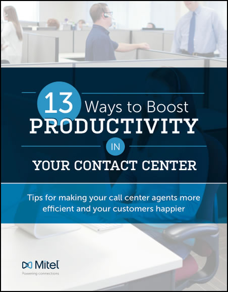 13 Ways to Boost Productivity in Your Contact Center